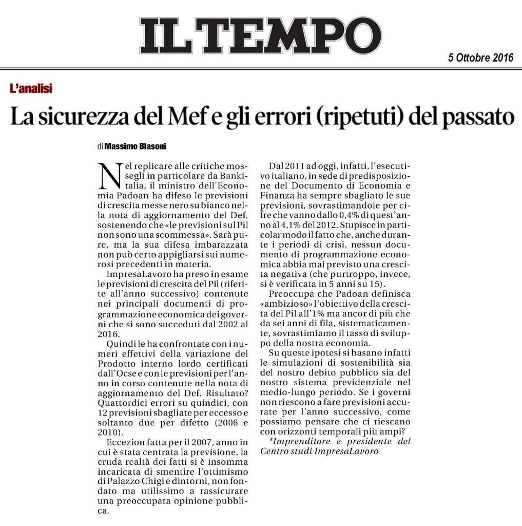 Se le aziende italiane venissero gestite come viene gestito lo Stato, sarebbero tutte fallite.